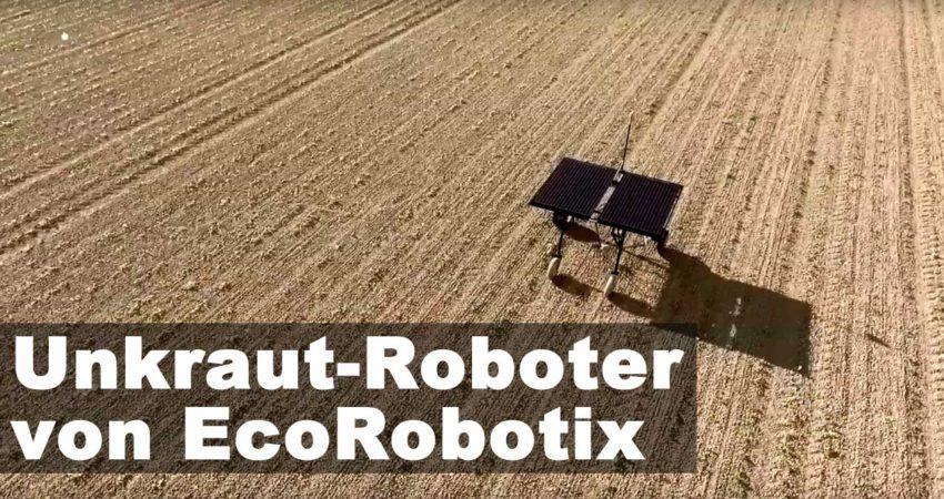 Unkrautroboter von EcoRobotix